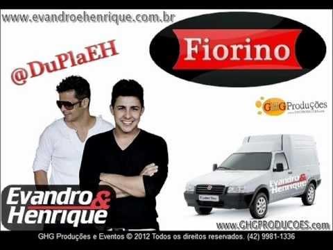 Vídeo: Fiorino - Evandro e Henrique