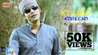"getlinkyoutube.com-""Ki Jadu Korecho"" By Kazi Shuvo & Nazu | Bangla New Song 2016 (Full Song) HD"