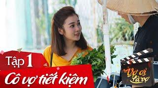 getlinkyoutube.com-Vợ Ơi Là Vợ: Tập 1 - Cô Vợ Tiết Kiệm