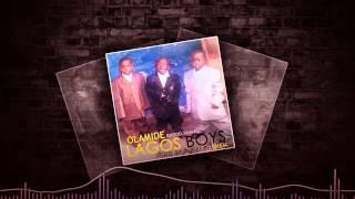 Olamide - Lagos Boys [Official Audio]