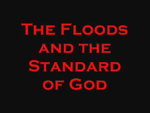 The Floods and the Standard of God