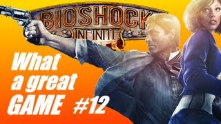 Bioshock Infinte- What a great game #12 (PC Live commentary) Video