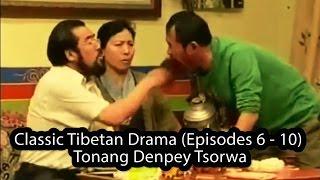 getlinkyoutube.com-Classic Tibetan Drama (Episodes 6 - 10) - Tonang Denpey Tsorwa