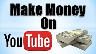 getlinkyoutube.com-How to Make Money on YouTube! (2016-2017)