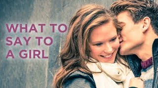 What To Say When You Flirt With A Girl (6 Proven Phrases)