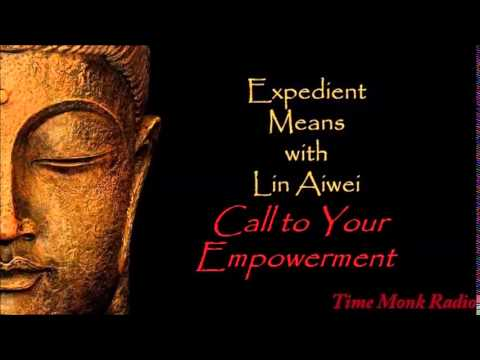 Call to Your Empowerment  ~  Expedient Means  EMS2106