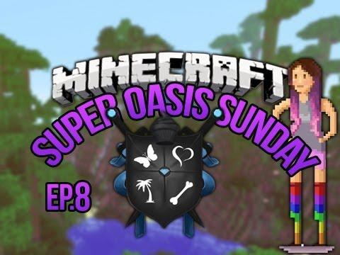 SoS Minecraft Oasis Ep 8
