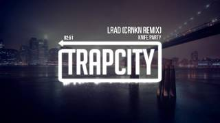 getlinkyoutube.com-Knife Party - LRAD (CRNKN Remix)