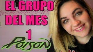getlinkyoutube.com-EL GRUPO DEL MES 1 - Poison | Alexacaris