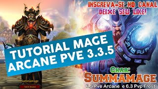 getlinkyoutube.com-TUTORIAL MAGE ARCANE PVE 3.3.5