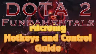 getlinkyoutube.com-DotA 2 Fundamentals - Microing - Hotkeys and Control Guide