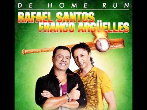 Me pase de traga - Rafael Santos & Franco Arguelles