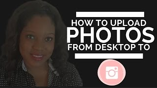 getlinkyoutube.com-How to upload pictures on Instagram from computer 2016 MAC or PC