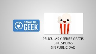 getlinkyoutube.com-Popcorn Time SIGUE FUNCIONANDO JUNIO 2016 Ver películas y series GRATIS con AUDIO ESPAÑOL