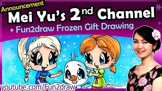 getlinkyoutube.com-Frozen Elsa Anna + Olaf Disney Art - Free Gift Drawing + Mei Yu's 2nd Channel Intro - Fun2draw