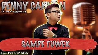Karaoke Tanpa Vokal | SAMPE TUWEK - DENNY CAKNAN