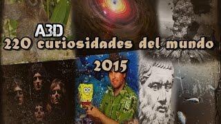 220 Curiosidades del mundo 2015
