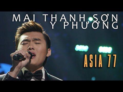 «ASIA 77» Em Đi Rồi, Khúc Thụy Du – Mai Thanh Sơn, Y Phương