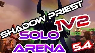 Shadow priest 1v2 | Solo Arena | WoW MoP PvP 5.4