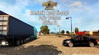 ETS2MP | Adminlik | Polis Arabası - Devriye | Bölüm 61
