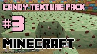getlinkyoutube.com-Playing Minecraft: Candy Texture Pack (Part 3) (MY ROOF + FLOOR)
