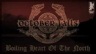 OCTOBER FALLS - Boiling Heart Of The North