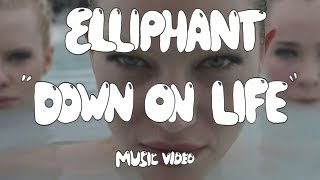 "getlinkyoutube.com-Elliphant   ""Down On Life"" (Official Music Video)"