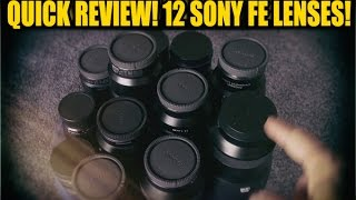 getlinkyoutube.com-QUICK REVIEW! 12 Sony FE Lenses for the A7RII (or any A7)!