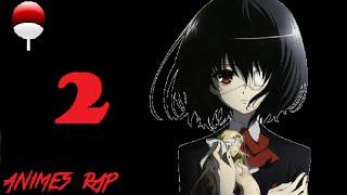 getlinkyoutube.com-Animes Rap Another 2 - Pode correr
