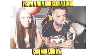 getlinkyoutube.com-PROVA A NON RIDERE CHALLENGE CON MIA SORELLA [by GaBBo]