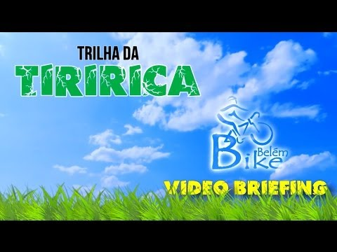 Vídeo Briefing - Trilha da Tiririca - 13.04.14