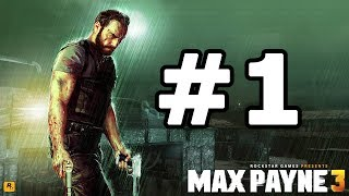 getlinkyoutube.com-Max Payne 3 Walkthrough Part 1 - No Commentary Playthrough (Xbox 360/PS3/PC)