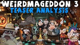Gravity Falls: THE FINAL BATTLE! (Weirdmageddon 3 Teaser Analysis)