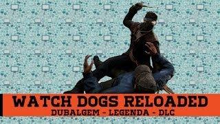 Update - Baixar | Instalar | Ativar - Watch Dogs RELOADED [Dublagem + Legendas + DLC]