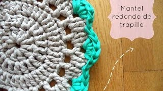 getlinkyoutube.com-Mantel redondo de trapillo - Tutorial paso a paso