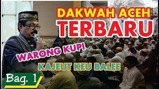 DAKWAH ACEH TERBARU 2018   Tgk. Yusri Puteh #Bag. 1 - Di Kota Langsa