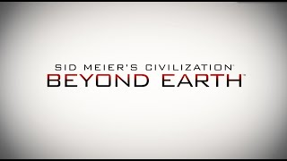 "Civilization: Beyond Earth ""Discovery"" Gameplay Trailer"