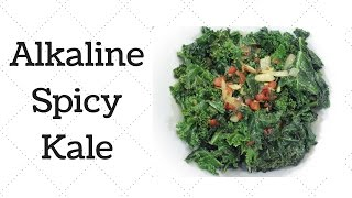 Spicy Kale Dr. Sebi Alkaline Electric Recipe