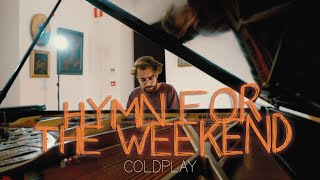 Hymn For The Weekend - Coldplay (Piano Cover) - Costantino Carrara