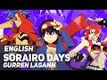 Gurren Lagann OP - Sorairo Days | ENGLISH ver | AmaLee