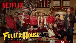 getlinkyoutube.com-Fuller House | 'Twas The Night Before Fuller | Netflix