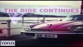 Bigz - The Ride Continues (ft. J. Warner & Giggs)