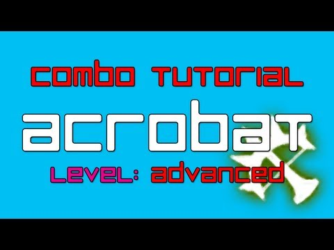 Dragon Nest - Acrobat Tutorial: Advanced Combos
