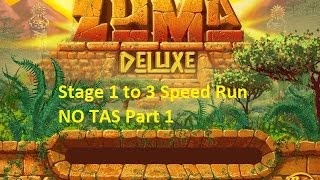 getlinkyoutube.com-Zuma Deluxe Stage 1 to 3 Speed Run NO TAS