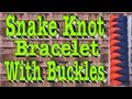 How to Tie a Paracord Snake Knot Bracelet With Buckles