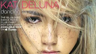 Kat Deluna - Dancing Tonight