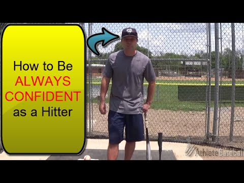 Hitting Tips: Be a Confident Hitter Always
