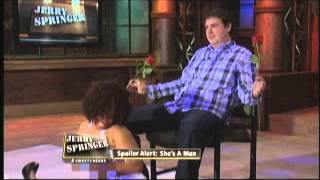 getlinkyoutube.com-Spoiler Alert: She's A Man (The Jerry Springer Show)