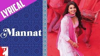 Lyrical: Mannat Full Song with Lyrics   Daawat-e-Ishq   Aditya Roy Kapoor   Parineeti   Kausar Munir
