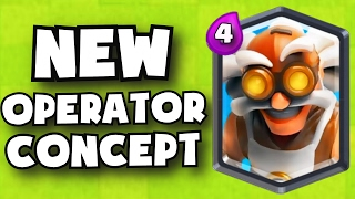 getlinkyoutube.com-NEW OPERATOR UPDATE LEAK IN Clash Royale | NEW LEGENDARY CARDS / TROOP POTENTIAL UPDATE CONCEPTS
